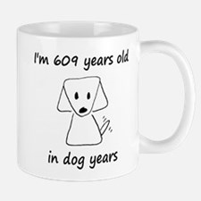87 dog years 6 Mugs