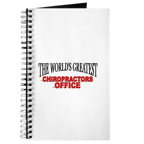 """The World's Greatest Chiropractors Office"" Journa"