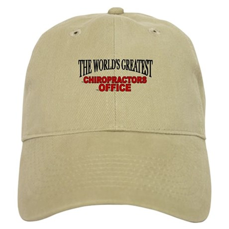 """The World's Greatest Chiropractors Office"" Cap"