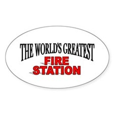 """The World's Greatest Fire Station"" Oval Decal"