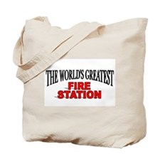 """""""The World's Greatest Fire Station"""" Tote Bag"""