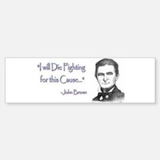 John Brown Bumper Bumper Bumper Sticker