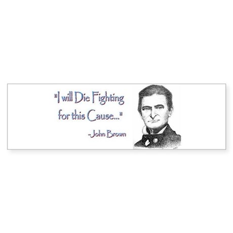 John Brown Bumper Sticker