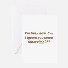 Im busy now. Can I ignore y Greeting Cards (Pack