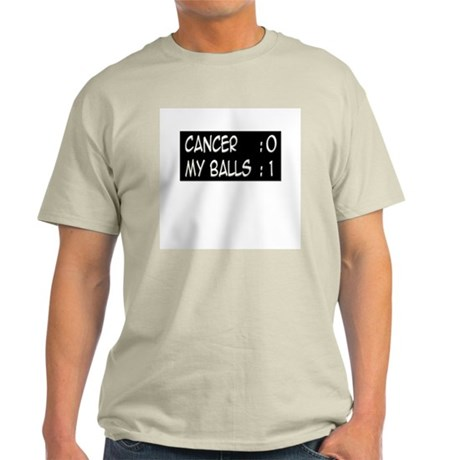 'Cancer:0 My Balls:1' Light T-Shirt