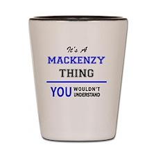 Cute Mackenzie Shot Glass