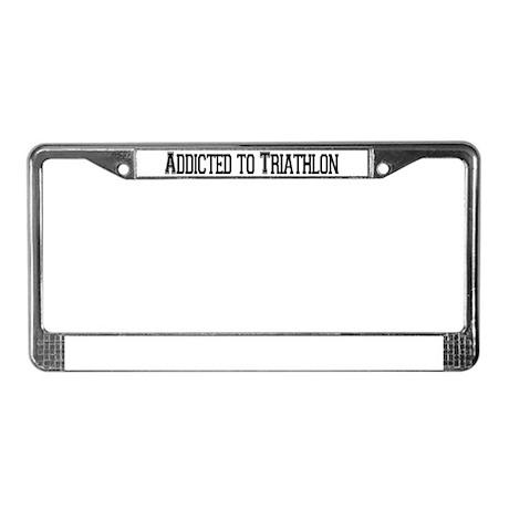 Addicted to Triathlon License Plate Frame