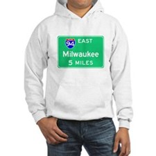 Milwaukee WI, Interstate 94 East Hoodie
