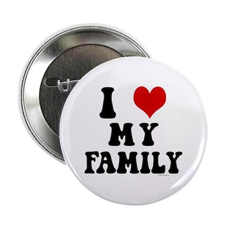 """I Love My Family - I Heart My Family 2.25"""" Button"""