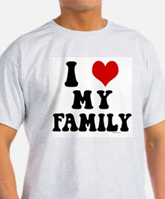 I Love My Family - I Heart My Family T-Shirt