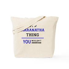 Unique Maranatha Tote Bag