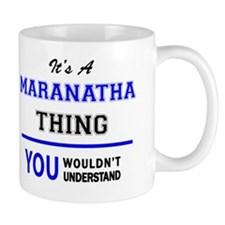 Unique Maranatha Mug