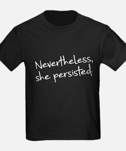 Nevertheless She Persisted T