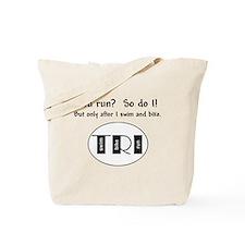 You run? Tote Bag