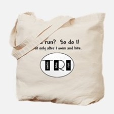 You run? Tote Bag