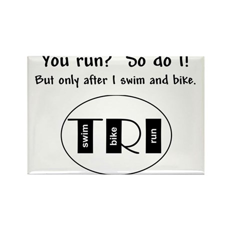You run? Rectangle Magnet