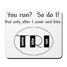 You run? Mousepad