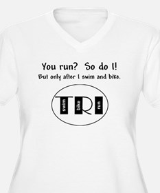 You run? T-Shirt