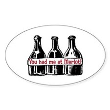 YOU HAD ME AT MERLOT Decal