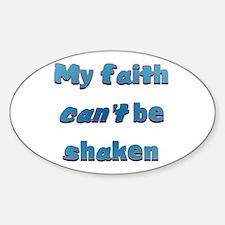 My Faith Cant Be Shaken Decal