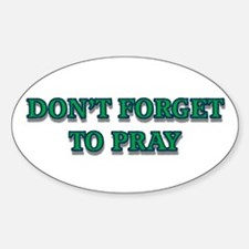 Dont Forget to Pray Decal
