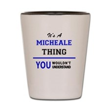 Funny Micheal Shot Glass