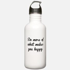 What Makes You Happy Water Bottle