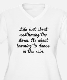 Learning To Dance In The Rain Plus Size T-Shirt