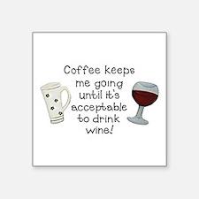 Coffee to Wine Sticker