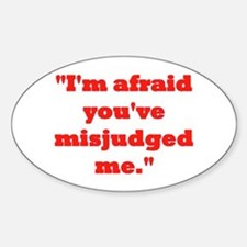 MISJUDGED ME? Decal