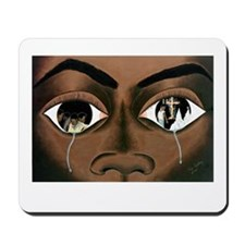 Tears of a Black Man Mousepad