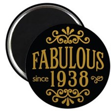 Fabulous Since 1938 Magnets