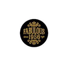 Fabulous Since 1956 Mini Button