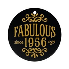 Fabulous Since 1956 Ornament (Round)