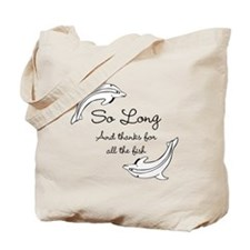 So Long Tote Bag