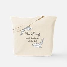 So Long Tote Bag