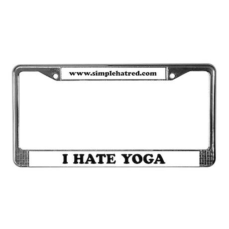 I Hate Yoga - License Plate Frame