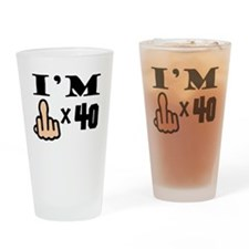 Im Middle Finger Times 40 Drinking Glass