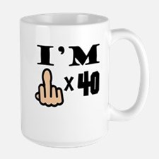 Im Middle Finger Times 40 Mugs
