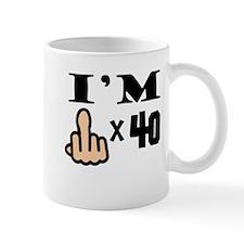 Im Middle Finger Times 40 Mugs