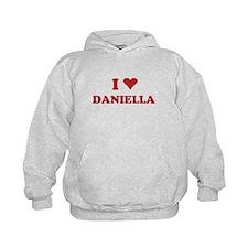 I LOVE DANIELLA Hoodie