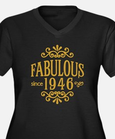 Fabulous Since 1946 Plus Size T-Shirt