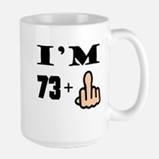 Middle Finger 74th Birthday Mugs