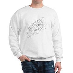 God Is Good Sweatshirt