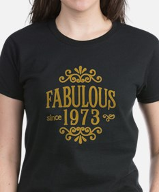 Fabulous Since 1973 T-Shirt