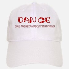 Dance Like There's Nobody Wat Baseball Baseball Cap