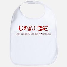 Dance Like There's Nobody Wat Bib