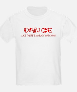 Dance Like There's Nobody Wat T-Shirt