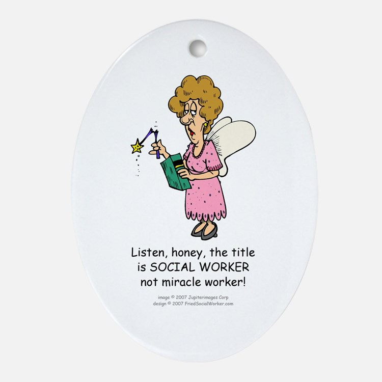Miracle Worker Oval Ornament
