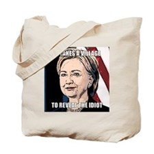 Village Idiot Hillary Tote Bag